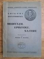 Grigore Alexandrescu - Meditatii, epistole, satire (1943)