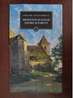 Grigore Alexandrescu - Meditatii si elegii, satire si fabule