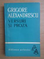 Grigore Alexandrescu - Versuri si proza
