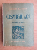 Anticariat: Grigore Bajenaru - Cismigiu et Comp. Amintiri din liceu