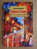Grigore Bajenaru - Cismigiu et Comp.