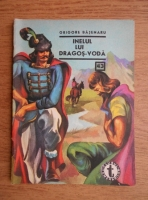 Anticariat: Grigore Bajenaru - Inelul lui Dragos-Voda (nr 43, volumul 2)