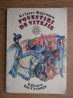 Anticariat: Grigore Bajenaru - Povestiri de vitejie