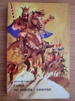 Anticariat: Grigore Bajenaru - Taina lui Mircea-Voievod