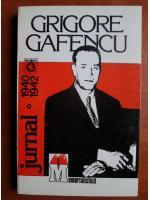 Anticariat: Grigore Gafencu - Jurnal 1940-1942