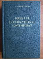 Anticariat: Grigore Geamanu - Dreptul international contemporan (1965)