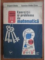 Grigore Gheba - Exercitii si probleme de matematica pentru clasele V-IX