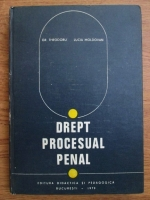 Anticariat: Grigore Gr. Theodoru, Lucia Moldovan - Drept procesual penal