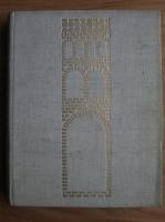 Grigore Ionescu - Istoria arhitecturii in Romania (volumul 1)