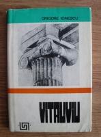 Grigore Ionescu - Vitruviu