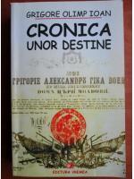Anticariat: Grigore Olimp Ioan - Cronica unor destine