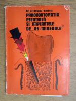 Grigore Osipov Sinesti - Parodontopatia esentiala si implantele de os-minerale