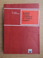 Anticariat: Grigore Popa - Analiza chimica cantitativa cu reactivi organici