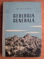 Grigore Raileanu - Geologia generala