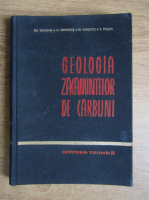 Grigore Raileanu, Nicolae Grigoras - Geologia zacamintelor de carbuni