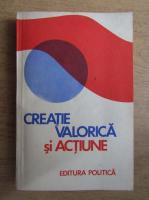 Anticariat: Grigore Smeu - Creatie valorica si actiune