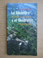 Anticariat: Guia oficial. La Alhambra de visita al Conjunto y el Generalife. Monumental
