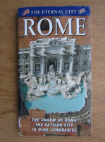 Guide of Rome , The eternal city