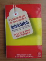 Anticariat: Guide pratique de conversation espagnol