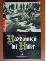 Anticariat: Guido Knopp - Razboinicii lui Hitler