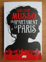 Anticariat: Guillaume Musso - Un apartament la Paris