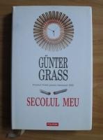 Gunter Grass - Secolul meu