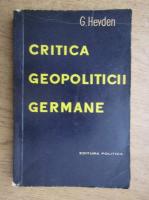 Gunter Heyden - Critica geopoliticii germane