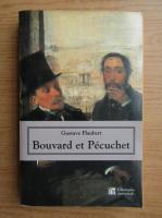 Anticariat: Gustave Flaubert - Bouvard et Pecuchet
