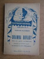 Gustave Flaubert - Doamna Bovary (1925)