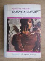 Gustave Flaubert - Doamna Bovary
