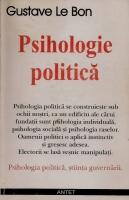 Gustave Le Bon - Psihologie politica