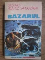 Gustavo Alvarez Gardeaz Abal - Bazarul