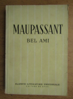 Anticariat: Guy de Maupassant - Bel-Ami