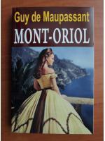 Guy de Maupassant - Mont Oriol