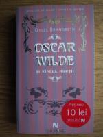 Anticariat: Gyles Brandreth - Oscar Wilde si ringul mortii