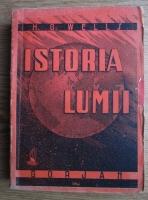H. G. Wells - Istoria lumii (1944)