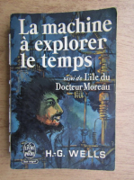 H. G. Wells - La machine a explorer le temps