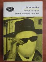 Anticariat: H. G. Wells - Omul invizibil. Primii oameni in luna
