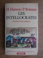 Anticariat: H. Hamon - Les intellocrates