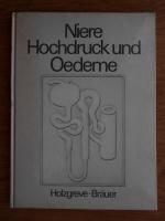 Anticariat: H. Holzgreve - Niere Hochdruck und Oedeme