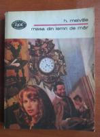 Anticariat: H. Melville - Masa din lemn de mar