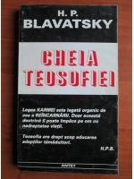 H. P. Blavatsky - Cheia teosofiei