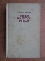 H. Papadat-Bengescu - Concert din muzica de Bach. Drumul ascuns