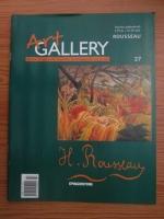 Anticariat: H. Rousseau (Art Gallery, Viata si operele marilor protagonisti ai artei, nr. 27)