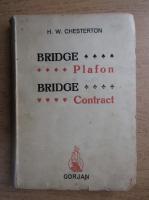 Anticariat: H. W. Chesterton - Bridge Plafon. Bridge Contract (1944)