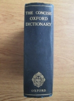 Anticariat: H.W. Fowler - The concise Oxford dictionary of current English