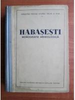 Habasesti. Monografie arheologica
