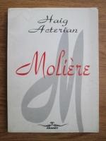 Haig Acterian - Moliere