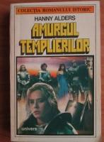 Anticariat: Hanny Alders - Amurgul templierilor
