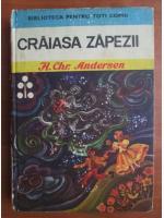 Anticariat: Hans Christian Andersen - Craiasa zapezii